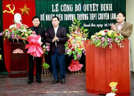 Thanh Hoa: Bo nhiem hieu truong moi Truong THPT chuyen Lam Son - Anh 1