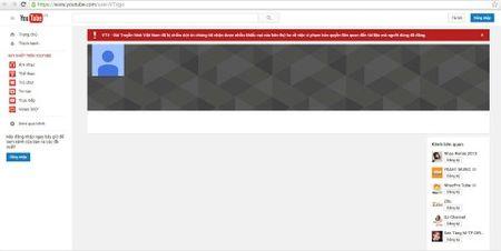 Kenh Youtube cua VTV bi tam dung - Anh 1
