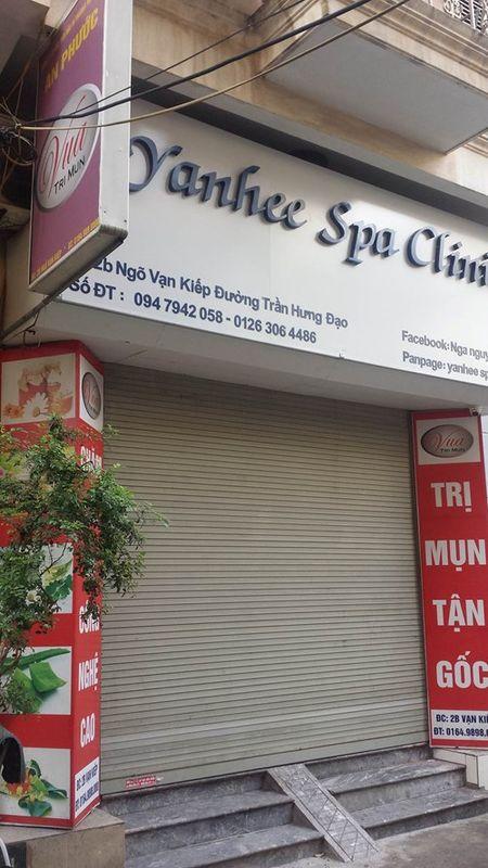Yanhee Spa Clinic dong cua sau nghi an lam hoai tu moi khach - Anh 1