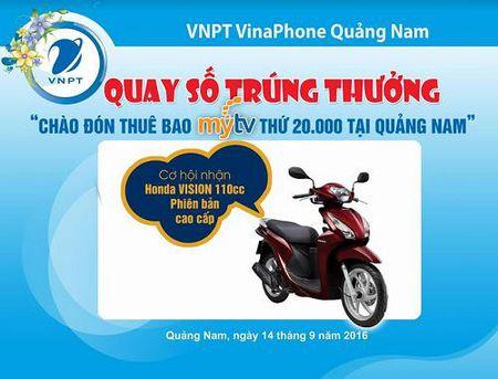 VNPT VinaPhone Quang Nam chao don thue bao MyTV thu 20.000 - Anh 1