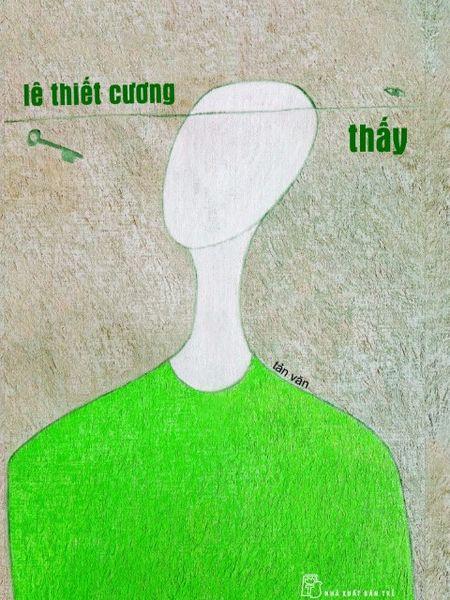 'Thay' theo kieu Le Thiet Cuong - Anh 1