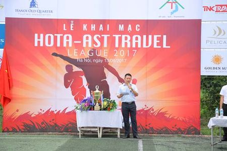 Khoi tranh giai bong da phong trao Hota – Ast travel League 2017 - Anh 1