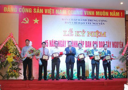 Ghi dau chang duong 15 nam phat trien cua Ban chi dao Tay Nguyen - Anh 2
