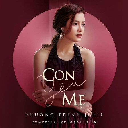 Phuong Trinh Jolie: Dieu hoi tiec nhat cuoc doi toi la chua kip noi 'con yeu me' - Anh 2