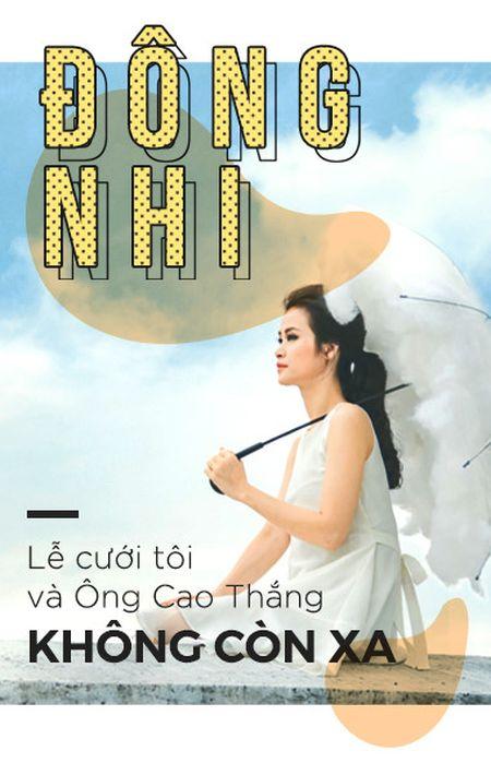 Dong Nhi: 'Le cuoi cua toi va Ong Cao Thang khong con xa' - Anh 1