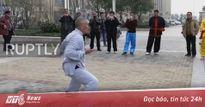 Võ sư Trung Quốc biểu diễn tuyệt kĩ võ công nổi tiếng trên đường phố