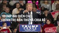 Tổng thống Trump tạo làn sóng chính trị chia rẽ năm 2016