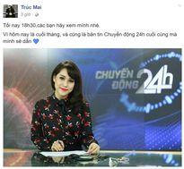 MC Trúc Mai nghỉ việc ở VTV24
