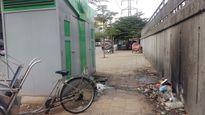 Hà Nội sẽ xử lý lãnh đạo phường cản trở lắp nhà vệ sinh công cộng