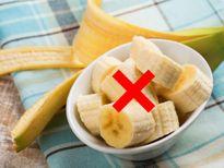 Vì sao không nên ăn chuối trong bữa sáng?