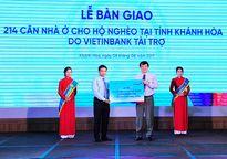 VietinBank bàn giao 214 căn nhà ở cho hộ nghèo tỉnh Khánh Hòa