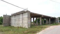 Thừa Thiên Huế: Lãng phí đất do dự án 'tắc' vốn, dân lo âu
