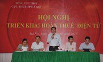 Hà Nội: Hơn 500 DN tham gia tập huấn Hoàn thuế điện tử