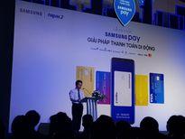 Thanh toán di động sẽ bùng nổ với sự xuất hiện của Samsung Pay