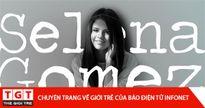 Những bài học cuộc sống quý giá mà Selena Gomez đã dạy chúng ta