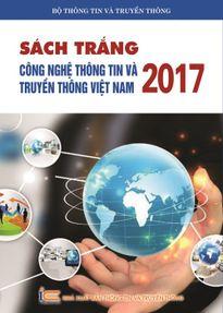 Bộ TT&TT phát hành Sách Trắng CNTT-TT Việt Nam 2017