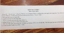 Đề kiểm tra Lý ở Bình Dương: Tính thời gian hạt mưa rơi đến đầu thầy giáo trong MV 'Em gái mưa'
