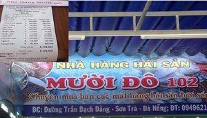 Nhà hàng ở Đà Nẵng bị tố 'chặt chém' du khách: Phát hiện bán giá cao hơn niêm yết