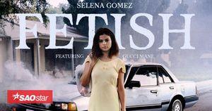 Selena Gomez quyến rũ đến mức nào trong MV mới nhất 'Fetish'?