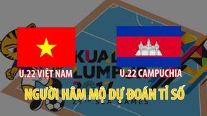 Người hâm mộ dự đoán: U.22 Việt Nam 3 - 0 U.22 Campuchia
