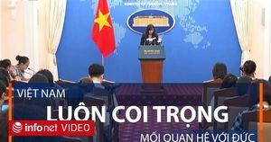Bộ ngoại giao: Việt Nam luôn coi trọng mối quan hệ với Đức