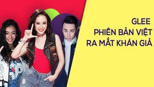 Glee phiên bản Việt phát sóng chính thức