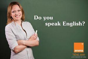 Giáo viên tiếng Anh nói tiếng Anh người nước ngoài không hiểu