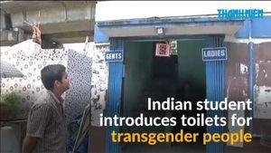 Ấn Độ: Nhà vệ sinh công cộng cho người chuyển giới