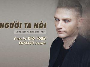 Kyo York viết lời tiếng Anh cho ca khúc nổi tiếng của Ưng Hoàng Phúc