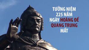 Tưởng niệm 225 năm ngày Hoàng đế Quang Trung mất
