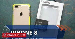 iPhone 8 về Việt Nam: Giá rẻ bất ngờ