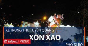 Xe Trung Thu Tuyên Quang xôn xao phố đi bộ
