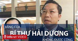 Bằng của Bí thư Hải Dương không được công nhận ở Việt Nam