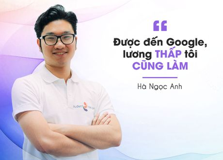 Chuyen luong 6 so tai Google cua nguoi Viet tre - Anh 2