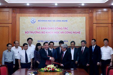 Bo truong Bo KH&CN nhan ban giao cong tac - Anh 1