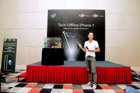 Hinh anh buoi offline iPhone 7 tai Ha Noi va Da Nang - Anh 12