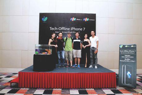 Hinh anh buoi offline iPhone 7 tai Ha Noi va Da Nang - Anh 25