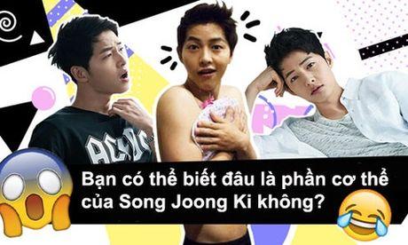 Quiz: Nhan dang bo phan co the cua Song Joong Ki - Anh 1