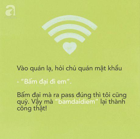 Ban da tung gap nhung mat khau wifi ba dao nhu the nay chua? - Anh 5