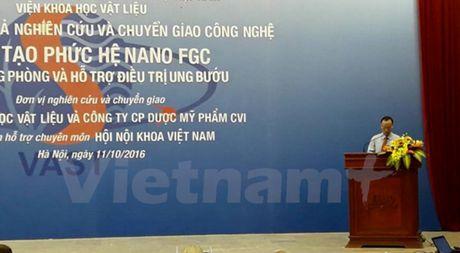 Viet Nam che tao thanh cong phuc he Nano FGC dieu tri ung thu - Anh 1