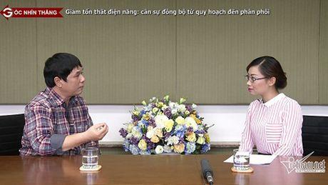 Giam ton that dien nang: Can su dong bo tu quy hoach den phan phoi - Anh 1