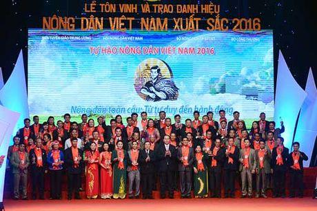 Khep lai Tu hao Nong dan VN 2016: Tao dong luc de ND tu tin hoi nhap - Anh 1