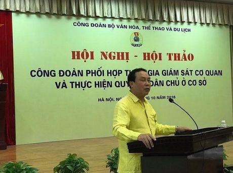 Hoi thao Cong doan Bo Van Hoa, The thao & Du lich - Anh 3
