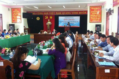 LDLD tinh Dak Nong: To chuc hoi thao phong trao thi dua 'hai gioi' trong nu CNVCLD - Anh 1