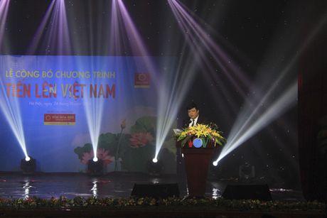 Khoi day khat vong sang tao, khoi nghiep qua 'Tien len Viet Nam' - Anh 1