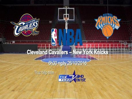 VTVcab truc tiep tran khai mac NBA giua Cleveland Cavaliers - New York Knicks - Anh 1