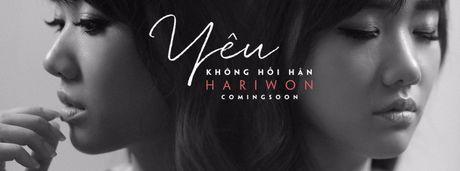 "Hari Won tung hit moi ""Yeu khong hoi han"" tao nen con sot - Anh 1"