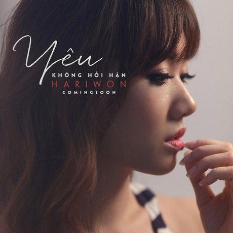 "Hari Won tung hit moi ""Yeu khong hoi han"" tao nen con sot - Anh 4"