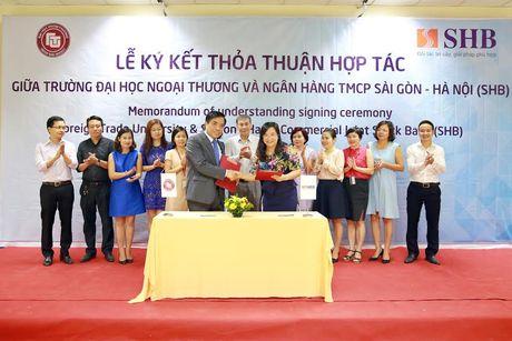 Ngan hang SHB hop tac voi Dai hoc Ngoai thuong va Hoc vien Ngan hang - Anh 1