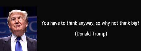 Ong Donald Trump va nhung cau noi 'kinh dien' - Anh 2